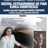 Recital extraordinar de pian susținut de Ilinca Dumitrescu, la Suceava