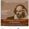"""Universitatea din București încheie proiectul """"Recuperarea Anglisticii în România"""""""