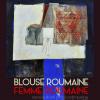 """Blouse Roumaine, Femme roumaine"", la Citadela din Portalegre"