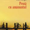 """""""Proză cu amănuntul"""", de Dan Lungu, va apărea în Macedonia"""