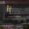 Selecția oficială a spectacolelor din cadrul FNT 2016