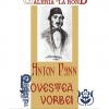 "Expoziţia ""Anton Pann – Povestea vorbei"""
