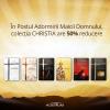În Postul Adormirii Maicii Domnului, colecția CHRISTIA are 50% reducere