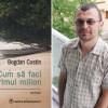 """""""Cum să faci primul milion"""", de Bogdan Costin, tradus în Franţa"""