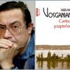 Cristian Teodorescu şi Varujan Vosganian, nominalizaţi la Premiul Literar al Europei Centrale Angelus, 2016