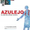 """""""Azulejo, în viziunea artiștilor români"""", la ICR Lisabona"""