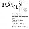 Brâncuși e al meu: discuție cu Ministrul Culturii Corina Șuteu, Dan Perjovschi, Radu Paraschivescu și Lidia Bode