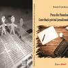 """""""Presa din Hunedoara. Contribuții privind jurnalismul de investigație"""", de Daniel Lăcătuș"""