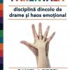 """""""Inteligența parentală. Disciplină dincolo de drame și haos emoțional"""", de Daniel J. Siegel și Tina Payne Bryson"""