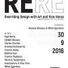 "Expoziţia ""ReRe. Overriding Design with Art and Vice-Versa"", la Vienna Design Week 2016"