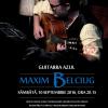 Recital Maxim Belciug, la Teatrul de Artă Bucureşti