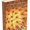 """""""Mindfulness și neurobiologie – Calea către cultivarea stării de bine"""", de Daniel J. Siegel"""