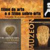 """""""Filmul de artă și filmul despre artă"""", la ICR Lisabona"""
