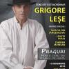 Eveniment artistic de excepție susținut de Grigore Leșe la Iași