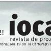 """Lansarea celui de-al doilea număr al revistei """"iocan"""" – revista de proză scurtă"""