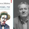 """Studiu asupra romanului care nu va muri niciodată: """"Ulysses 732. Romanul romanului"""" de Mircea Mihăieş"""