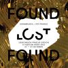 "Expoziția ""FOUND.LOST.FOUND."", la Designblok"