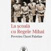 """Volumul """"La școală cu Regele Mihai. Povestea Clasei Palatine"""", lansat la Institutul Cultural Român"""