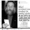 """Mari scriitori români traduși în limba sârbă – Bacovia, Arghezi, Nichita"""