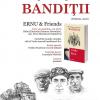 "ERNU & Friends despre ""Bandiţii"""