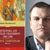 """Turneu de lansări: istoricul Adam Burakowski despre """"Dictatura lui Nicolae Ceauşescu"""""""