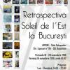 """""""Retrospectiva Le soleil de l""""est la București"""", o nouă expoziție de pictură la ARCUB"""