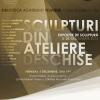 """""""Sculpturi din Ateliere Deschise"""", la Biblioteca Academiei Române"""