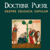 """Doctrina pueril / Despre educația copiilor"", de Ramon Llull"