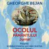 """Lansare de carte: """"Ocolul Pământului. Jurnal"""", de Gheorghe Bejan"""