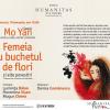 """Seară dedicată volumului de proză scurtă """"Femeia cu buchet de flori şi alte povestiri"""", de Mo Yan, la Librăria Humanitas de la Cişmigiu"""