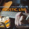 Acustic live, în fiecare miercuri, la Doors Club
