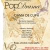 """""""Dama de cupă"""", piesa câștigătoare a Concursului European de Dramaturgie """"PopDrama"""", la Teatrul Nottara"""