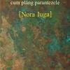 Nora Iuga, câştigătoarea Premiului Cartea de Poezie a anului 2016