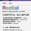 Cvartetul Ad libitum, în recital la Sala Radio
