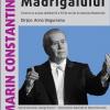 """Concert Extraordinar, de Ziua Corului Național de Cameră """"Madrigal – Marin Constantin"""""""