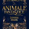 """Editura Arthur publică """"Animale fantastice și unde le poți găsi"""""""