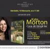 """""""Casa de lângă lac"""", un nou bestseller al îndrăgitei scriitoare Kate Morton, se lansează la Librăria Humanitas de la Cişmigiu"""