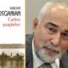 """O nouă ediţie a romanului """"Cartea şoaptelor"""", de Varujan Vosganian, în limba germană"""