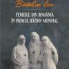 """""""Bătălia lor. Femeile din România în Primul Război Mondial"""", de Alin Ciupală"""