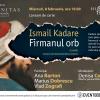 """""""Firmanul orb"""", de Ismail Kadare, un volum despre lumea parfumată, violentă şi senzuală a Imperiului Otoman"""