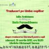 Ateliere de discuție ARTLIT: Traduceri pe limba copiilor