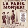 """Spectacolul """"La Paris, Monșer!"""", la Teatrul Nottara"""