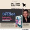 """Ioana Bradea, lectură publică din romanul """" Înalt este numele tău"""", la Humanitas Cişmigiu"""