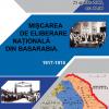 """Expoziția """"Mișcarea de Eliberare Națională din Basarabia. 1917 – 1918"""", la Chișinău"""
