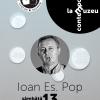 """""""Ioan Es. Pop – Muzeograf de o zi"""""""