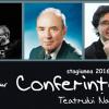 Sfârşit de stagiune cu trei conferinţe la TNB