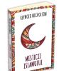 """""""Misticii islamului"""", de Reynold Nicholson"""