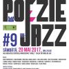 20 de poeţi, la ediţia a IX-a a Maratonului de Poezie şi Jazz. Invitați speciali: Teodora Enache și George Mihăiță