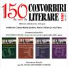 """150 de ani de """"Convorbiri literare"""""""