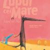 """Editura Cartea Copiilor prezintă """"Lupul cel Mare și Lupul cel Mic"""", o poveste emoționantă despre prietenie"""